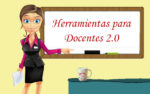 Herramientas para docentes 2.0